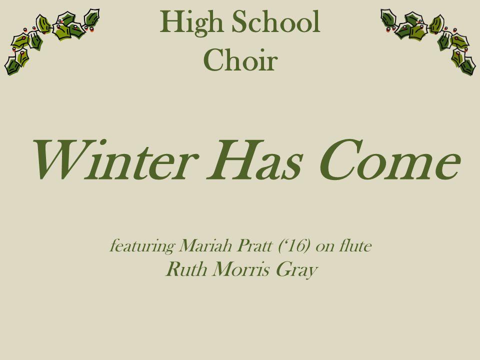 featuring Mariah Pratt ('16) on flute