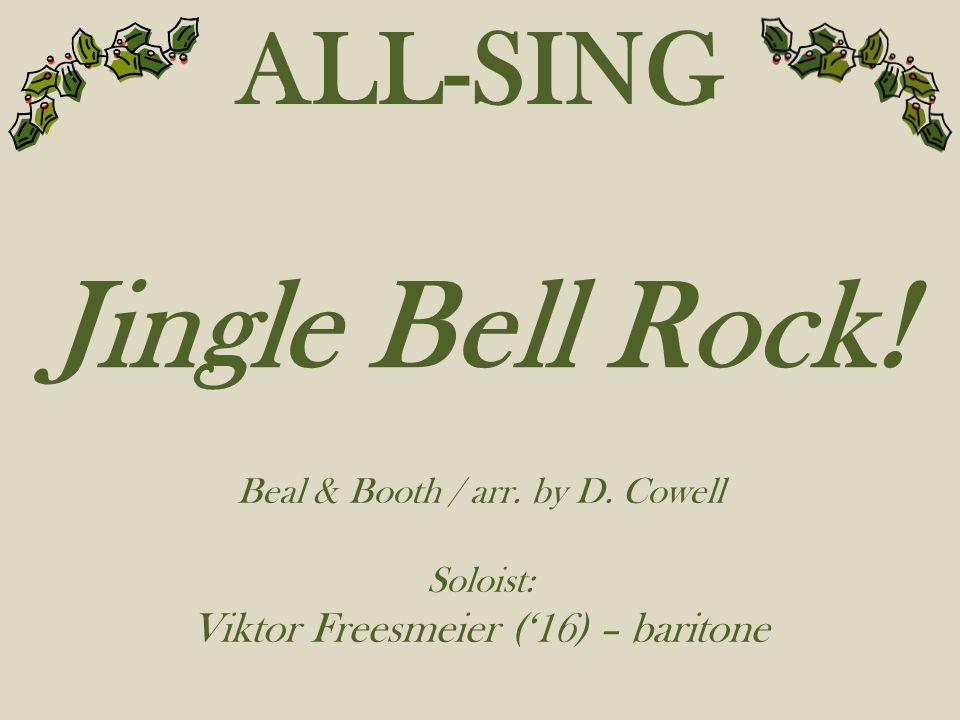 Jingle Bell Rock! ALL-SING Viktor Freesmeier ('16) – baritone
