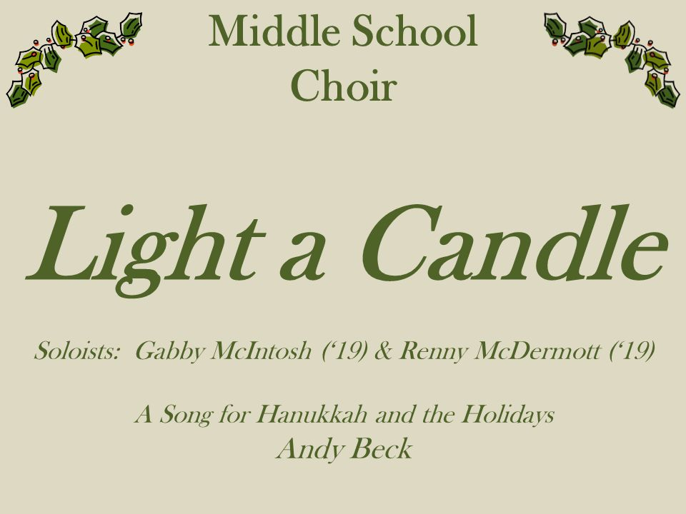 Light a Candle Middle School Choir Andy Beck