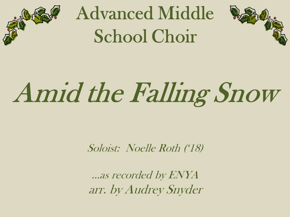 Soloist: Noelle Roth ('18)