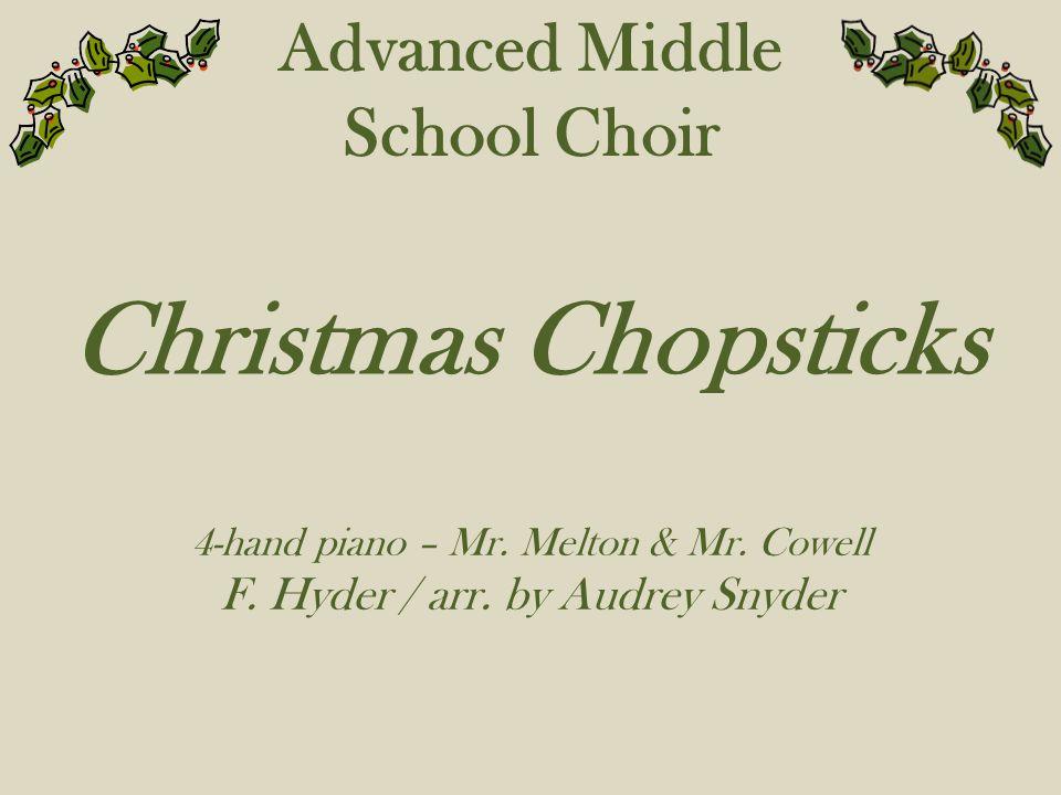 Christmas Chopsticks Advanced Middle School Choir