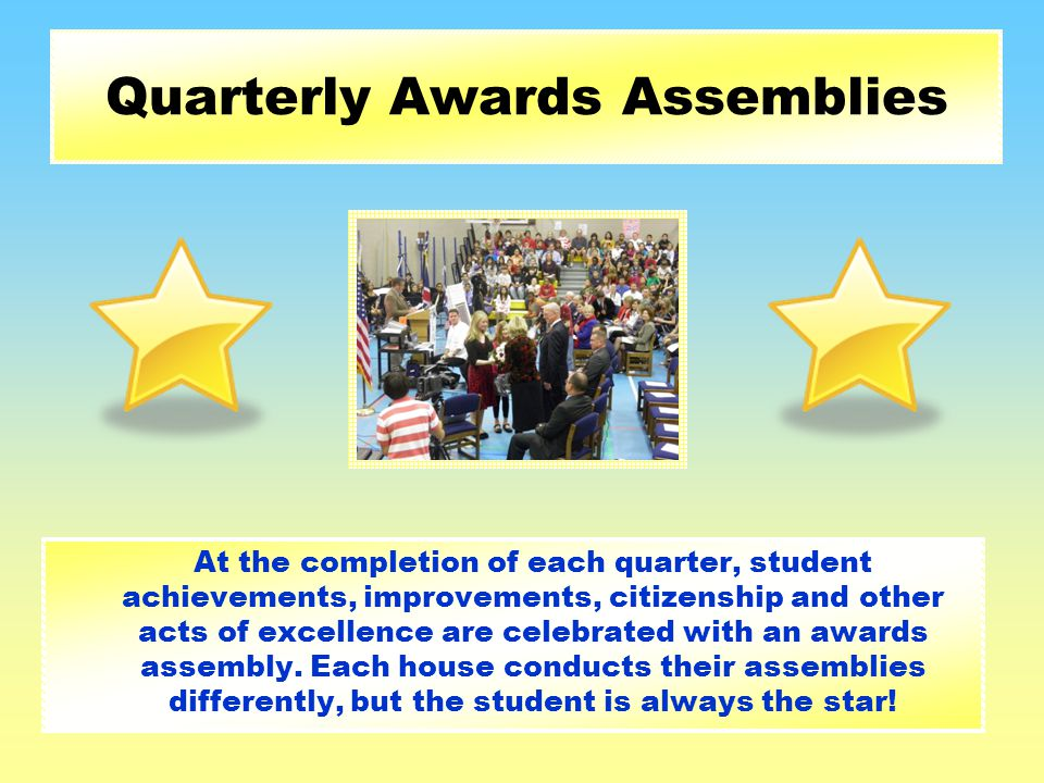 Quarterly Awards Assemblies