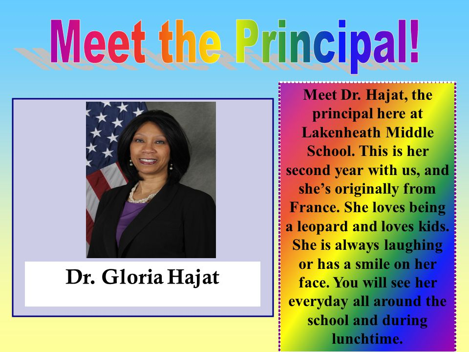 Meet the Principal! Dr. Gloria Hajat