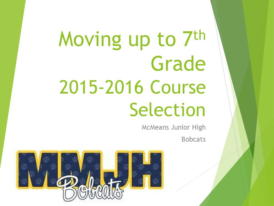 Moving up to 7th Grade 2015-2016 Course Selection