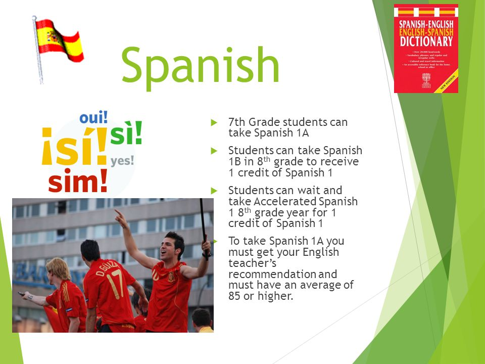 Spanish 7th Grade students can take Spanish 1A