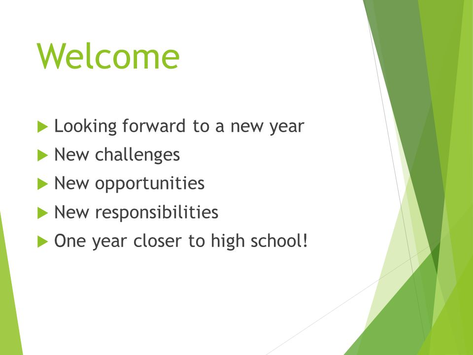 Welcome Looking forward to a new year New challenges New opportunities