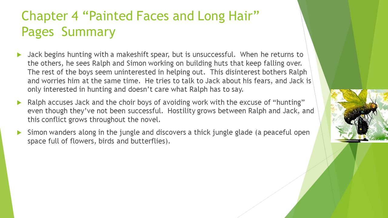 Chapter 4 Painted Faces and Long Hair Pages Summary