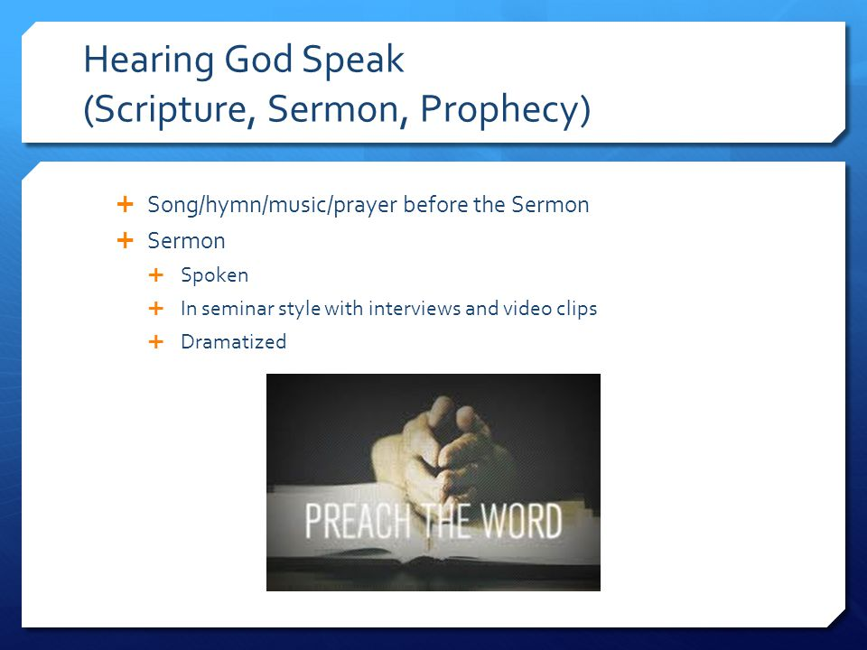 Hearing God Speak (Scripture, Sermon, Prophecy)