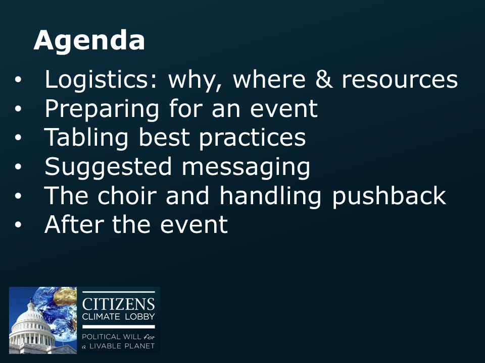 Agenda Logistics: why, where & resources Preparing for an event