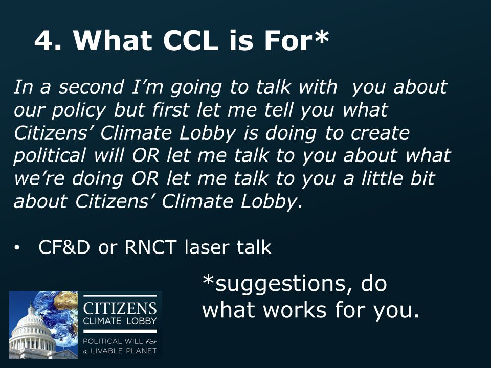 4. What CCL is For* *suggestions, do what works for you.