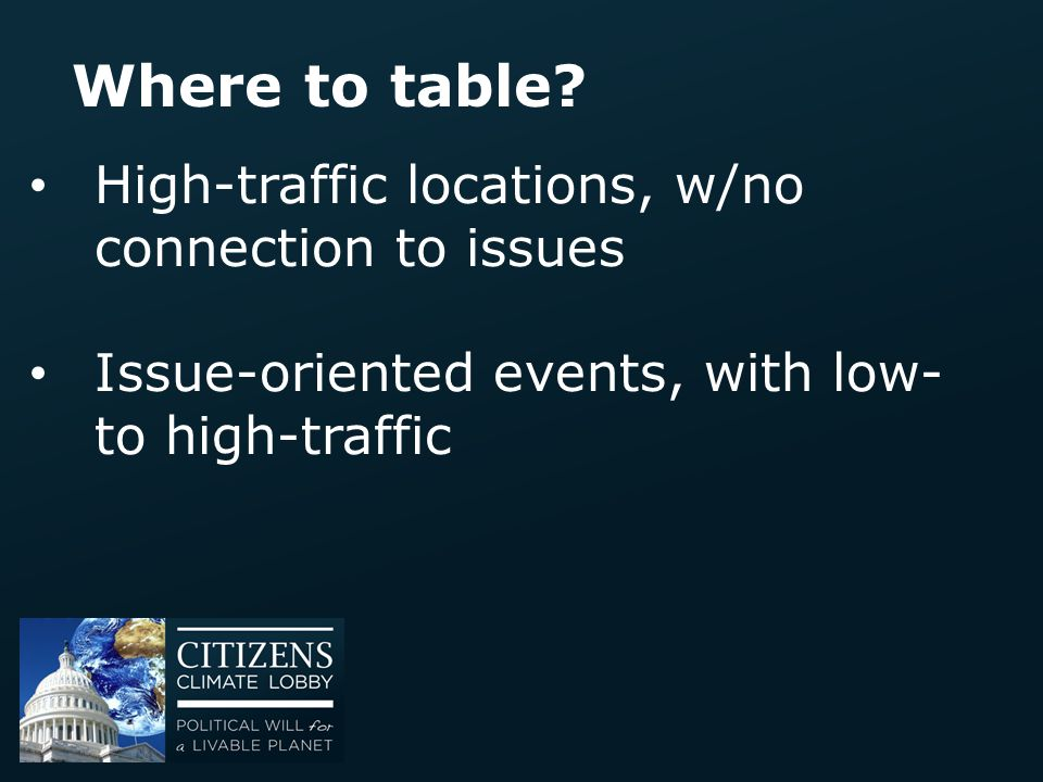 Where to table High-traffic locations, w/no connection to issues