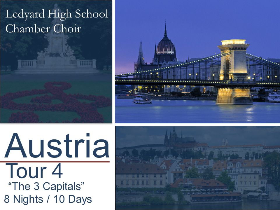Austria Tour 4 Ledyard High School Chamber Choir The 3 Capitals