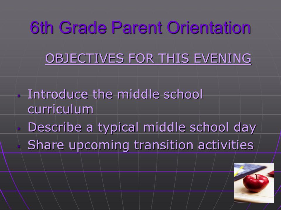 6th Grade Parent Orientation