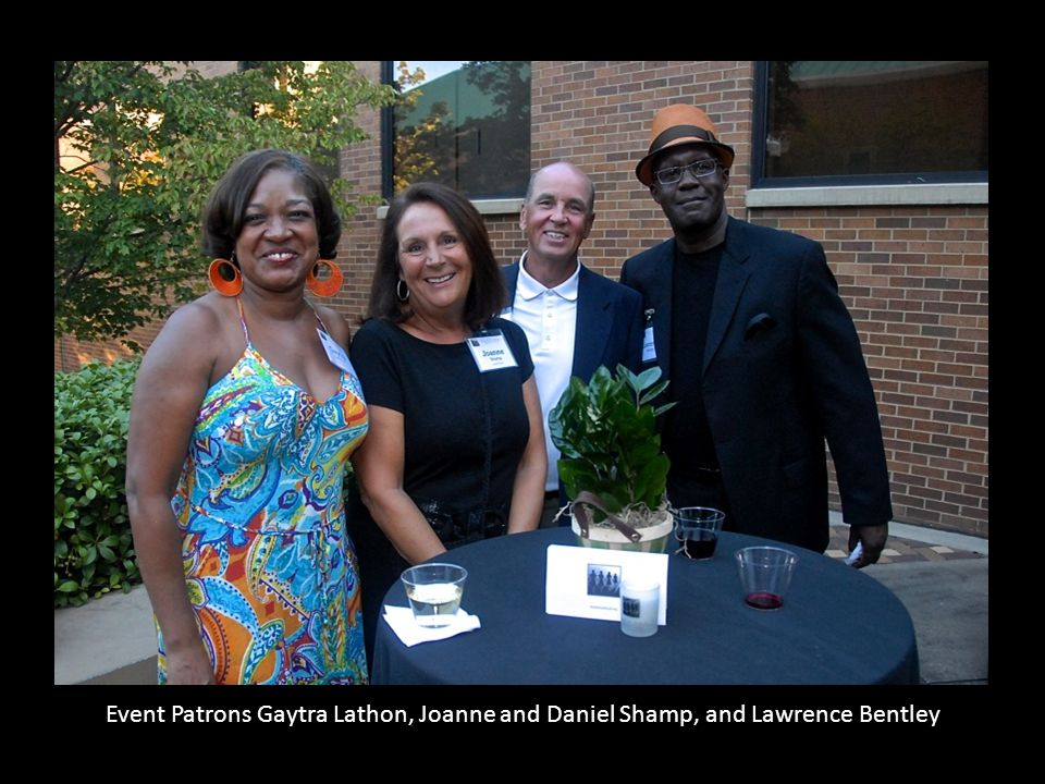 Event Patrons Gaytra Lathon, Joanne and Daniel Shamp, and Lawrence Bentley