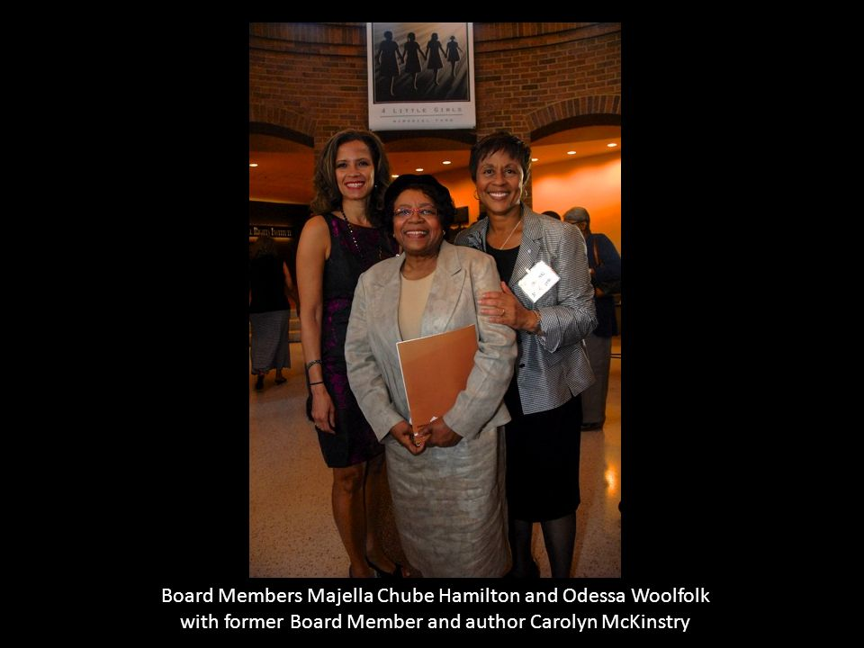 Board Members Majella Chube Hamilton and Odessa Woolfolk
