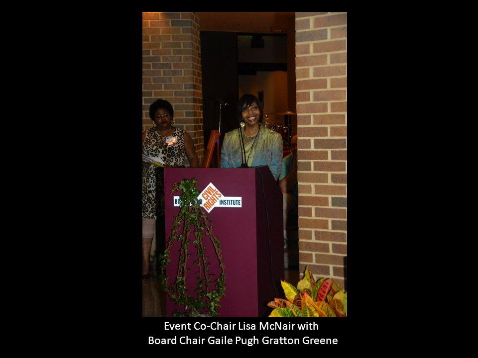 Event Co-Chair Lisa McNair with Board Chair Gaile Pugh Gratton Greene