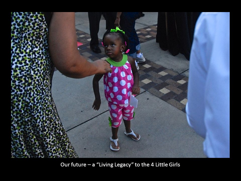 Our future – a Living Legacy to the 4 Little Girls