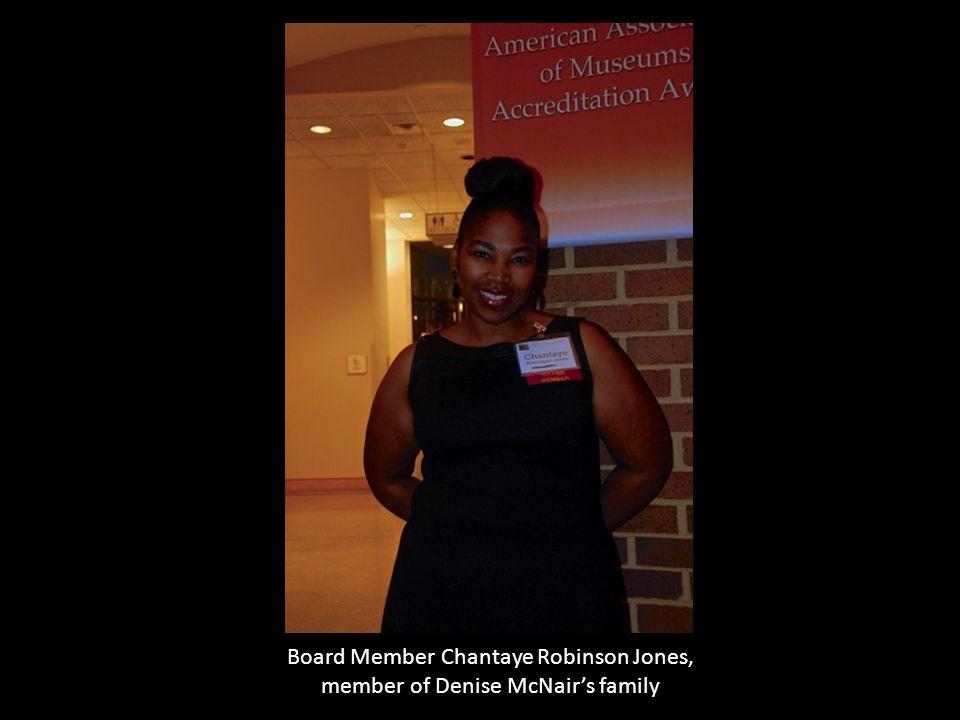 Board Member Chantaye Robinson Jones, member of Denise McNair's family