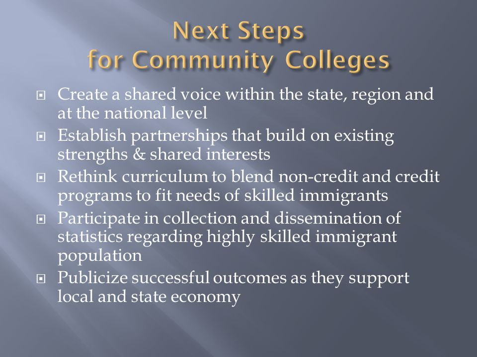 Next Steps for Community Colleges