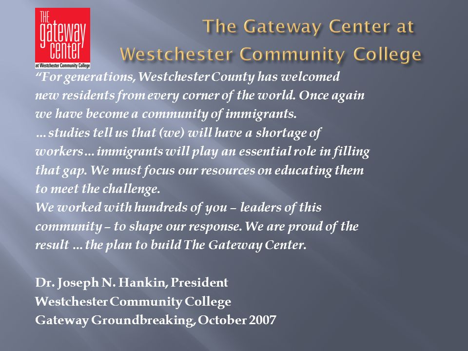 The Gateway Center at Westchester Community College