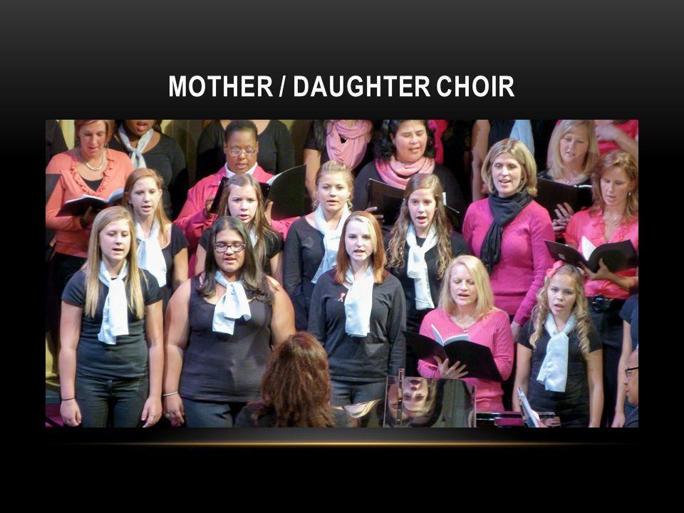 Mother / Daughter Choir