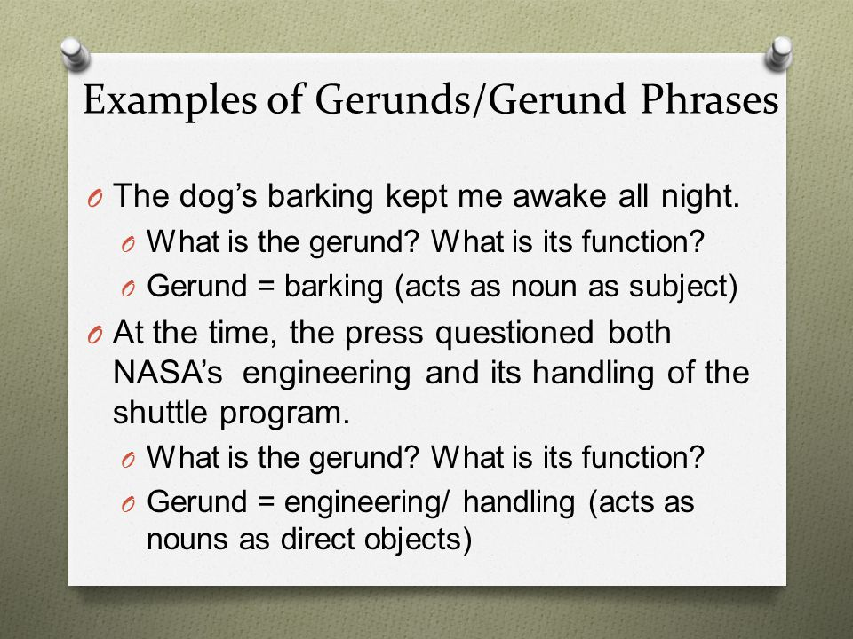 Examples of Gerunds/Gerund Phrases