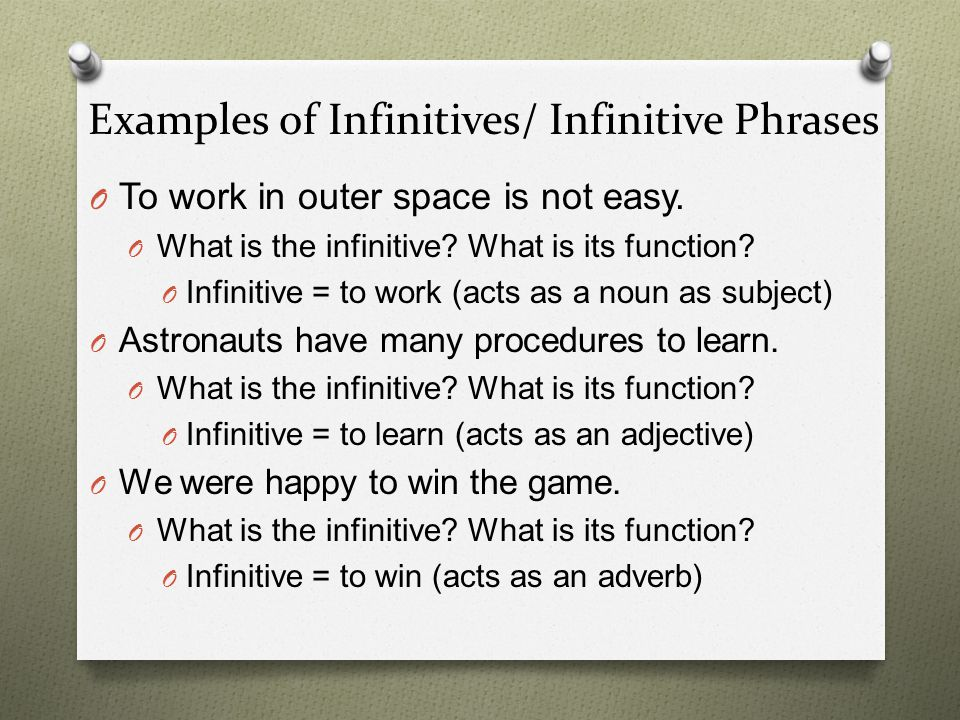 Examples of Infinitives/ Infinitive Phrases