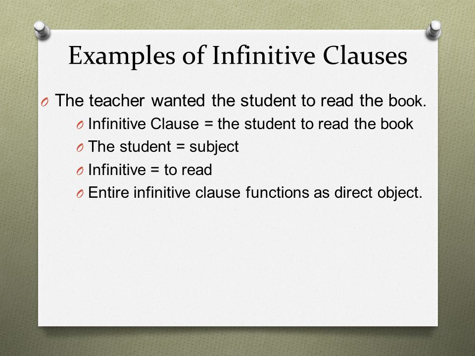 Examples of Infinitive Clauses