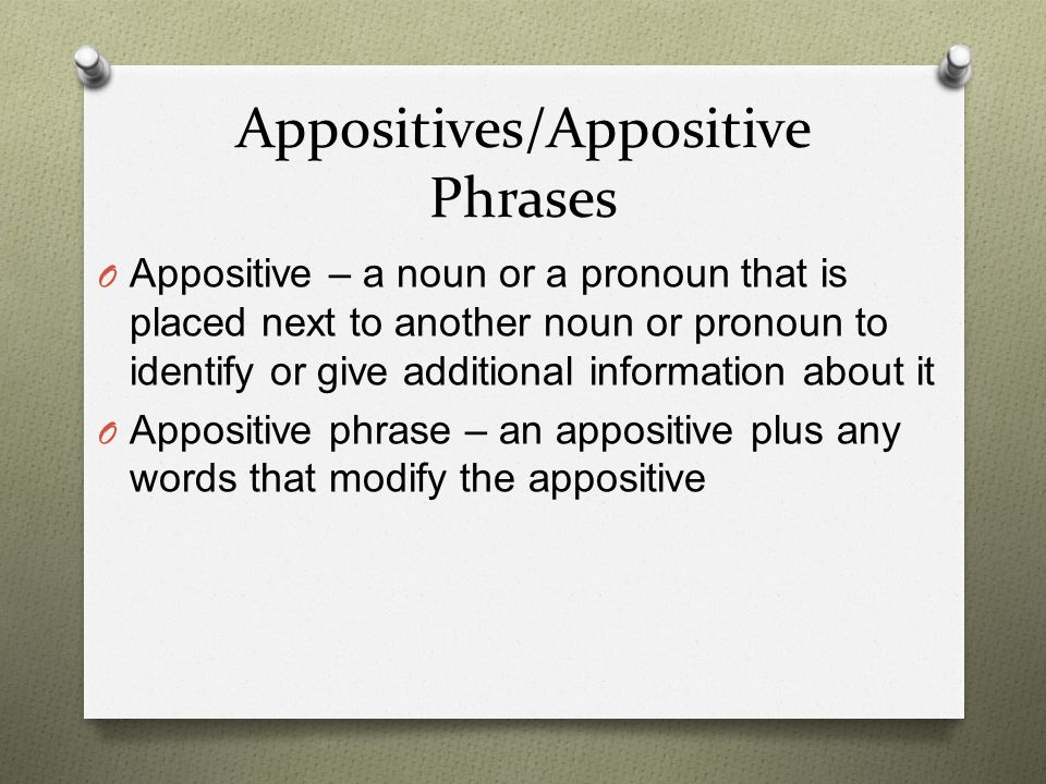 Appositives/Appositive Phrases