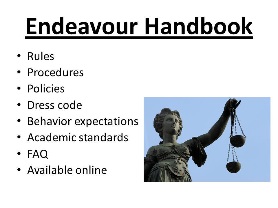 Endeavour Handbook Rules Procedures Policies Dress code