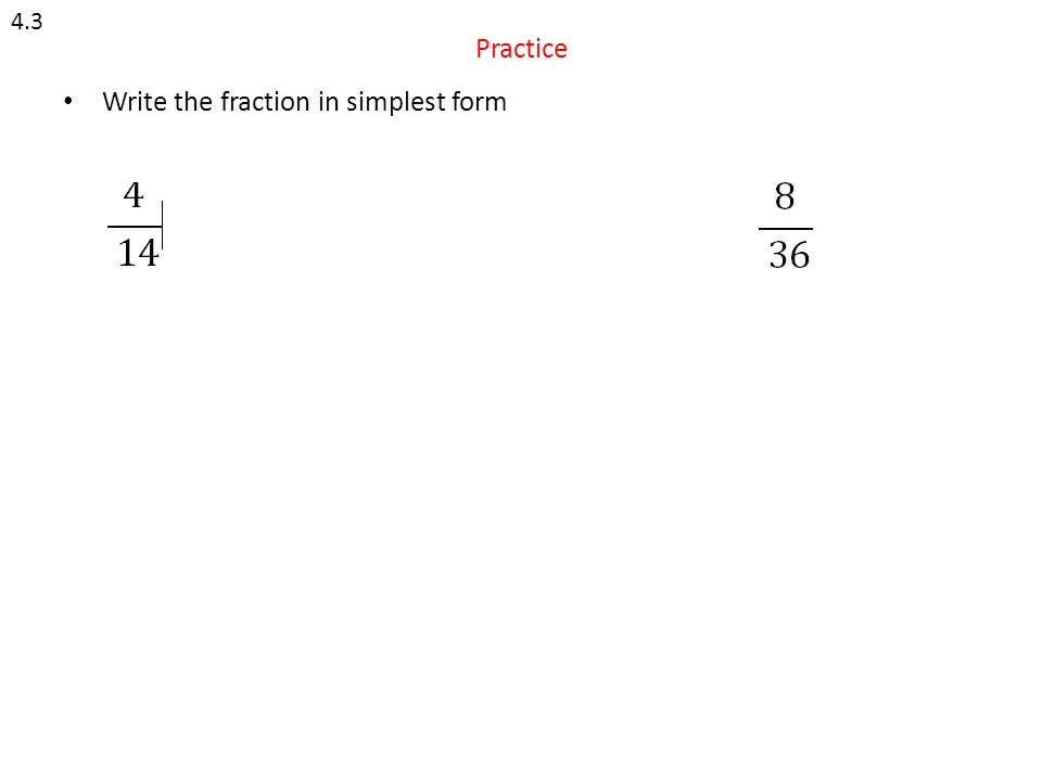 Write the fraction in simplest form