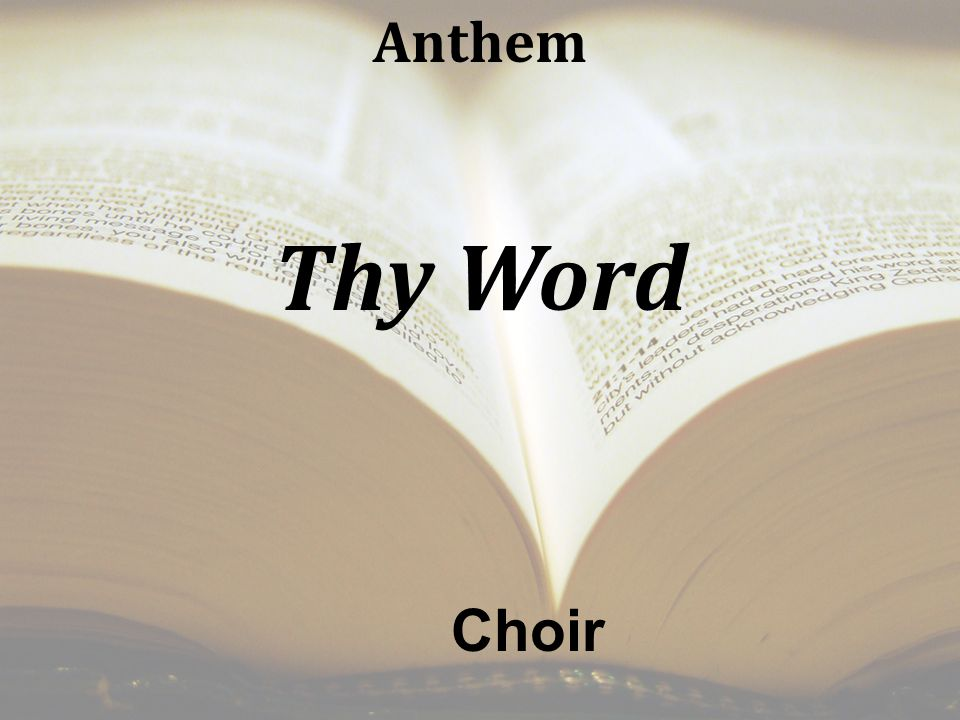 Anthem Thy Word Choir