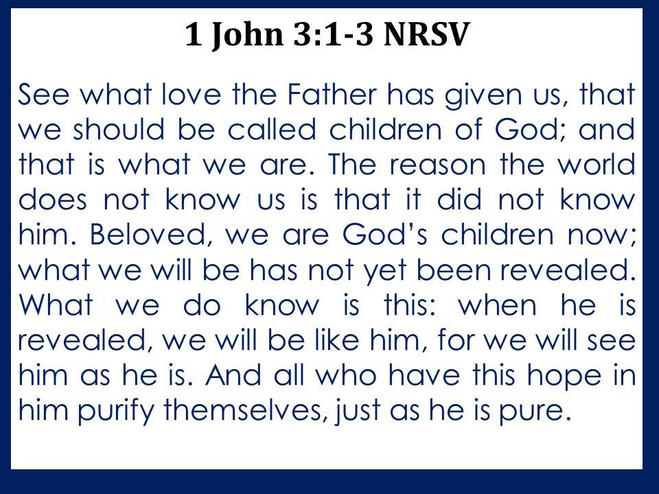1 John 3:1-3 NRSV