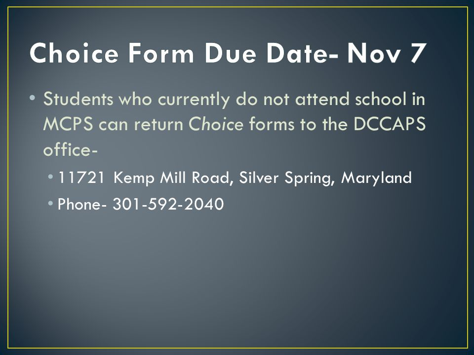 Choice Form Due Date- Nov 7