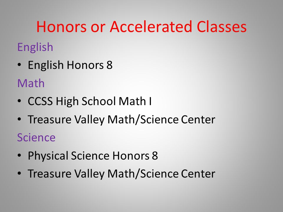 Honors or Accelerated Classes