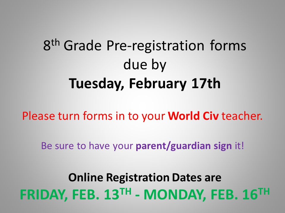 8th Grade Pre-registration forms due by Tuesday, February 17th