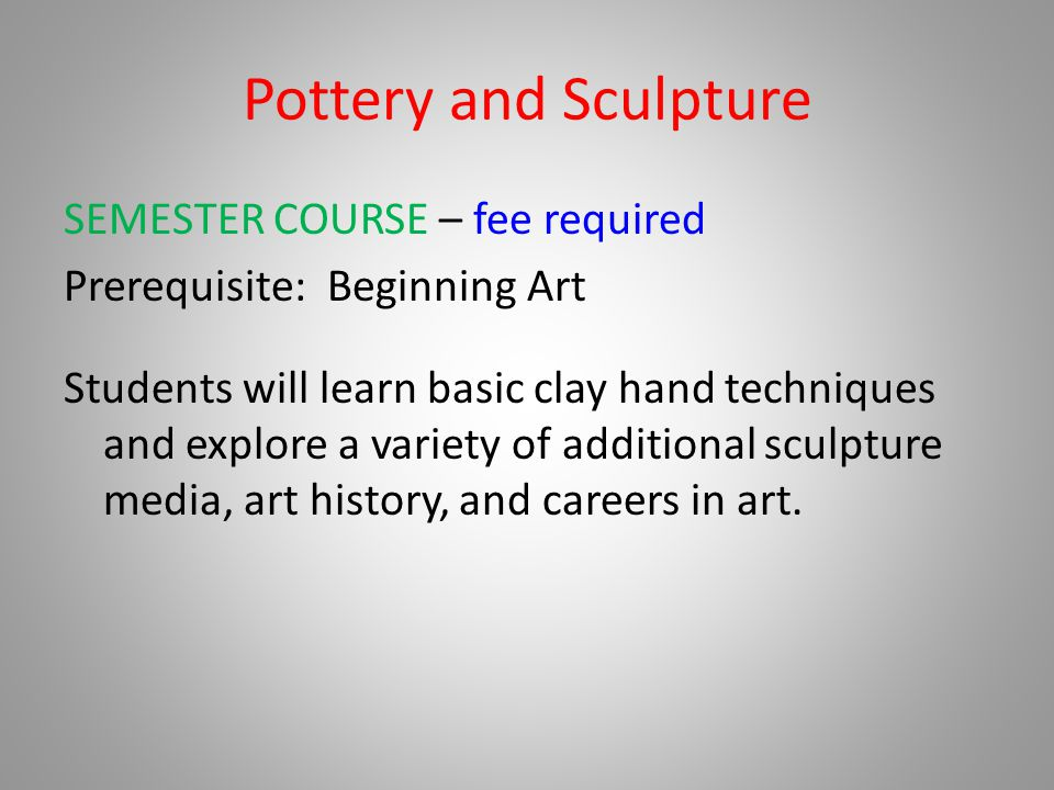 Pottery and Sculpture