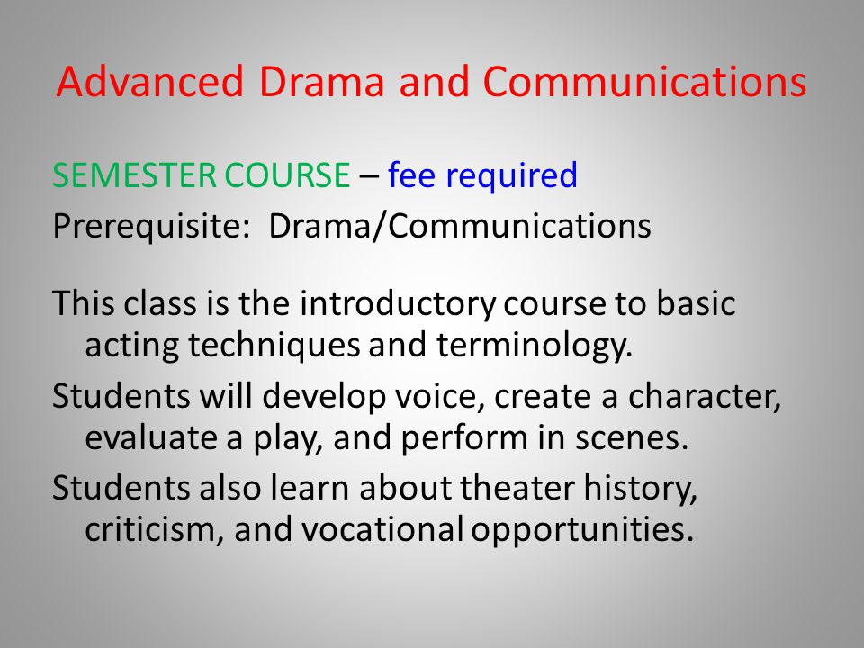 Advanced Drama and Communications