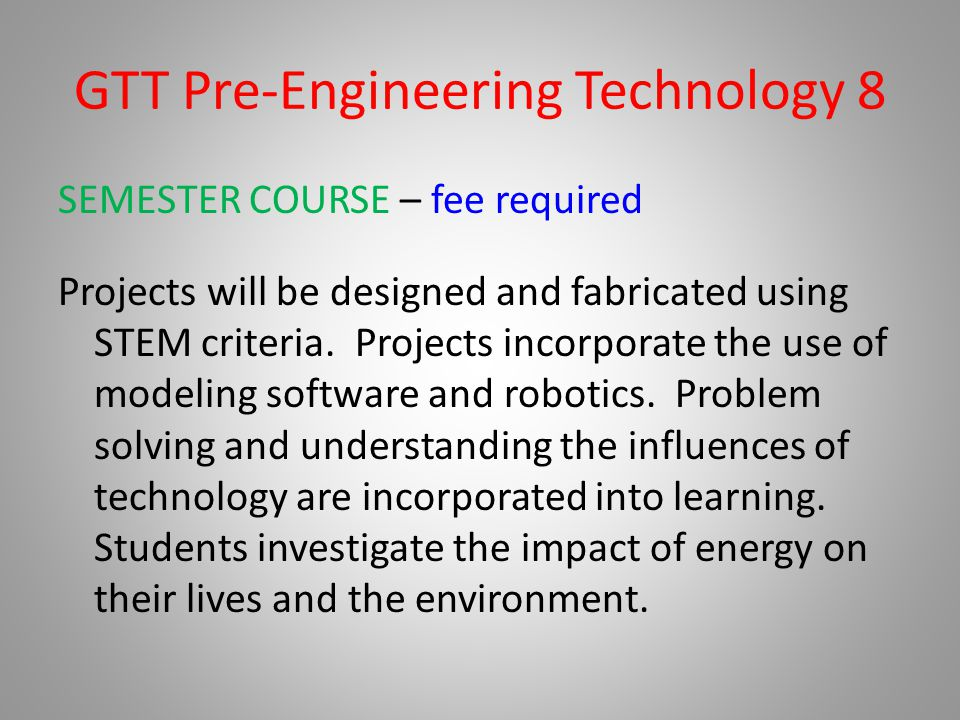 GTT Pre-Engineering Technology 8