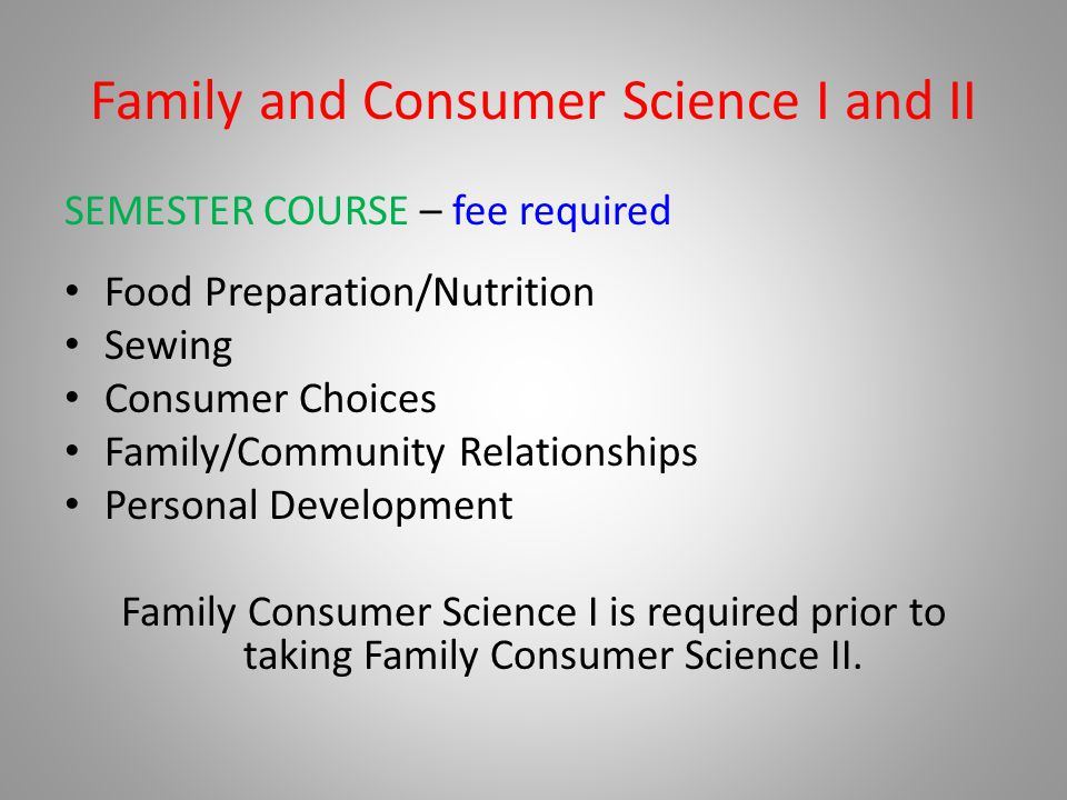 Family and Consumer Science I and II