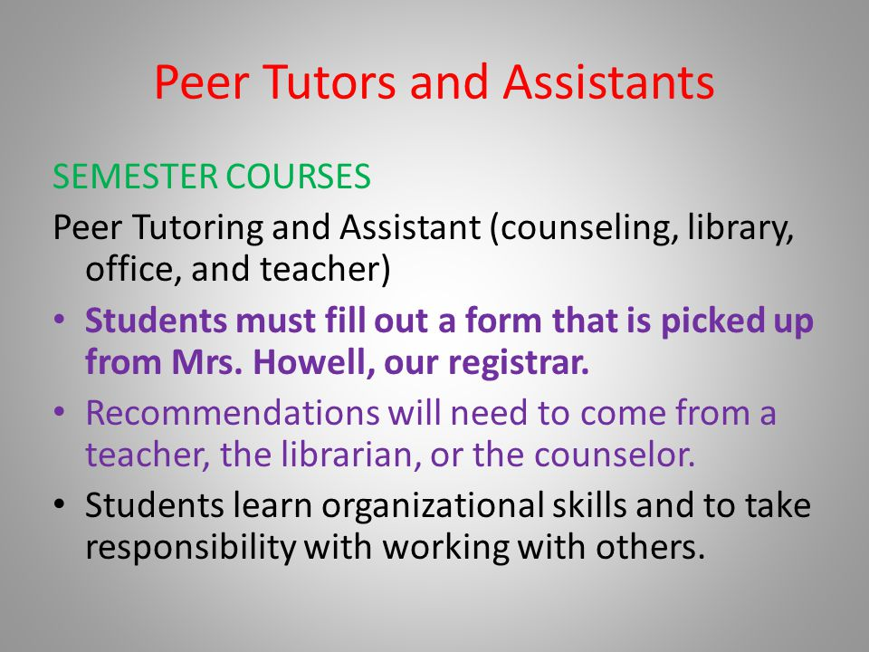 Peer Tutors and Assistants