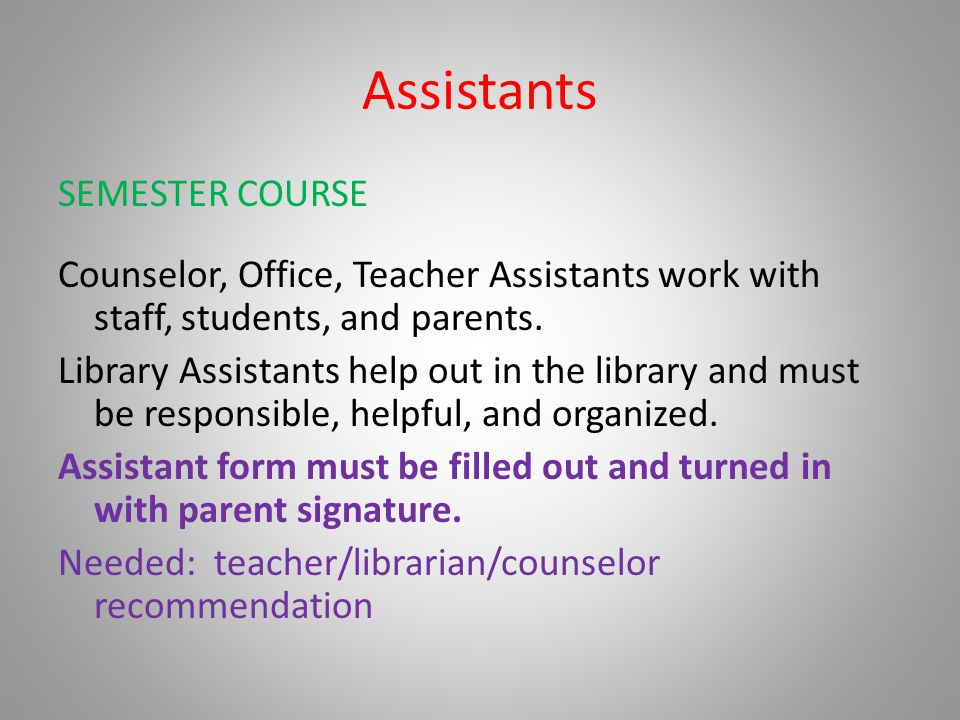 Assistants SEMESTER COURSE