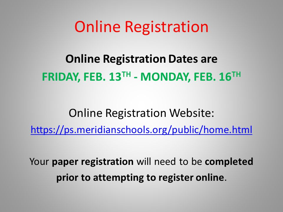 Online Registration Dates are Friday, Feb. 13th - Monday, Feb. 16th