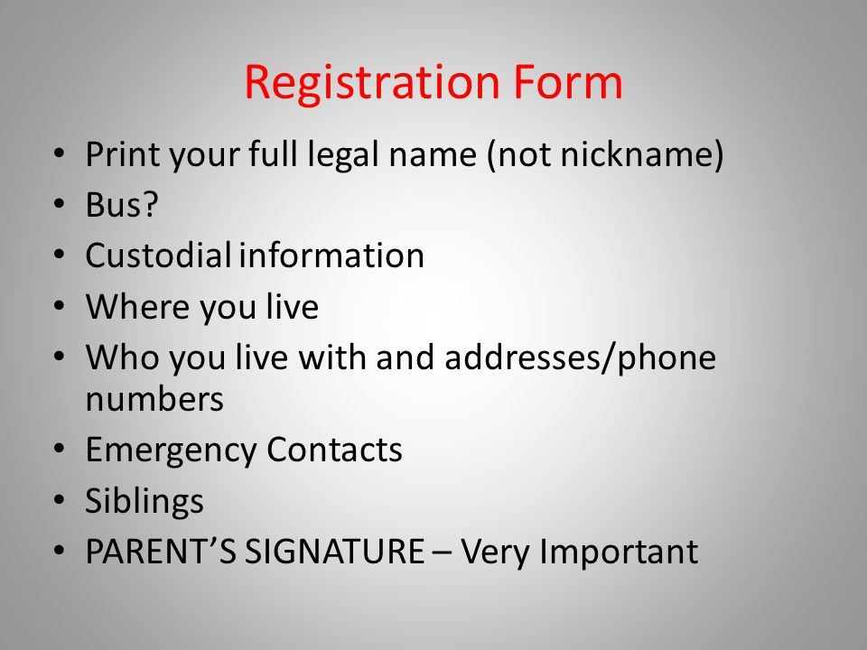 Registration Form Print your full legal name (not nickname) Bus