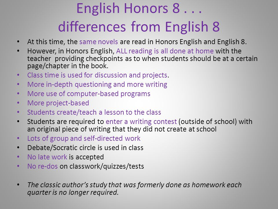 English Honors 8 . . . differences from English 8