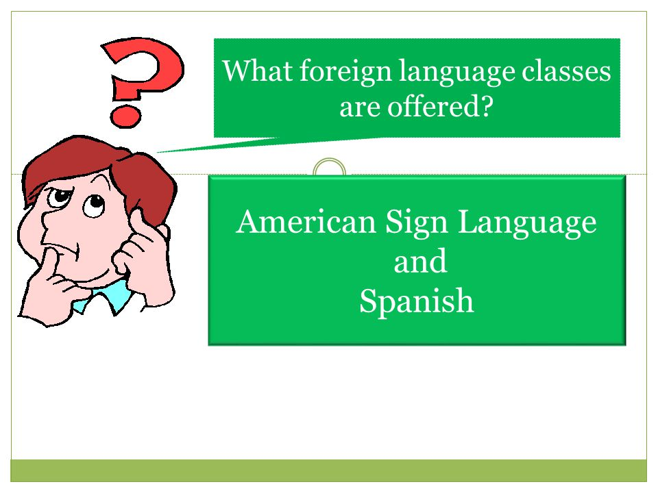 American Sign Language and Spanish