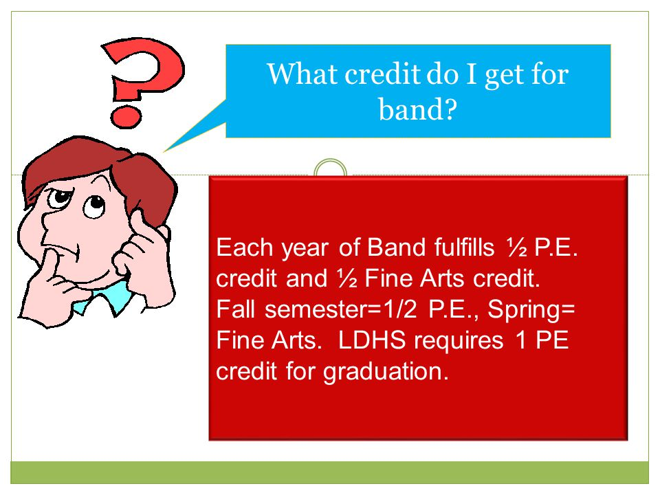 What credit do I get for band