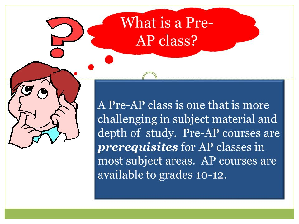 What is a Pre-AP class