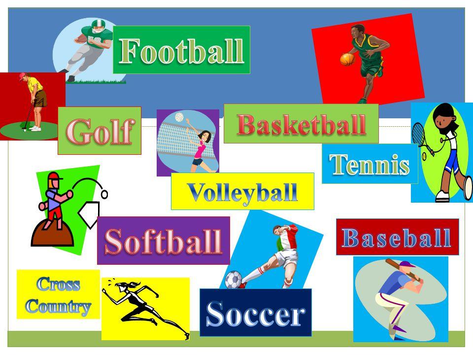 Football Golf Softball Soccer
