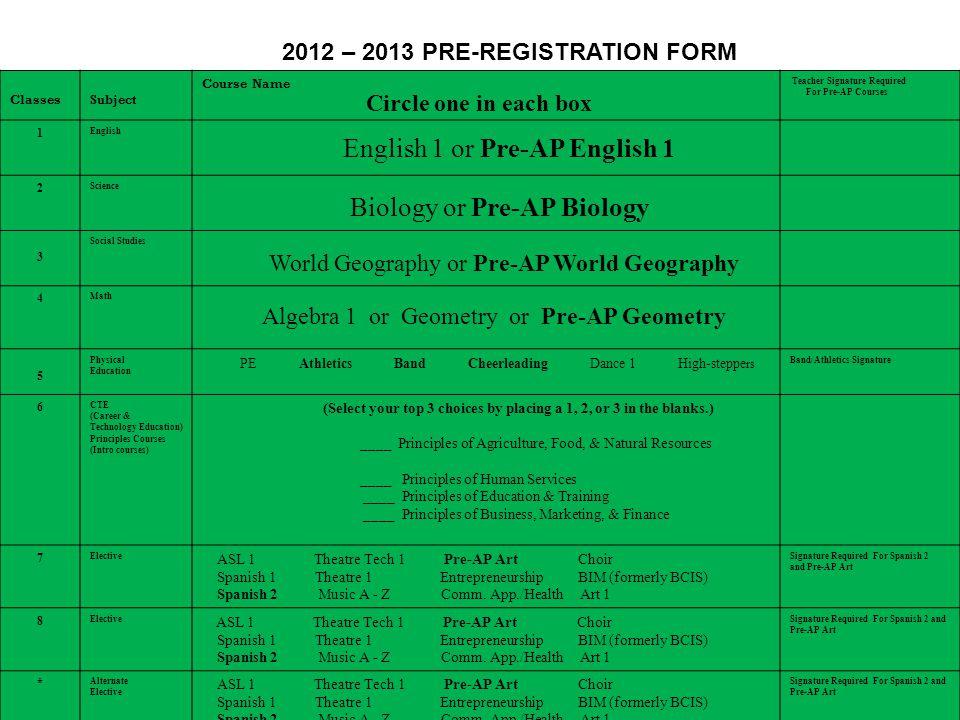 2012 – 2013 PRE-REGISTRATION FORM